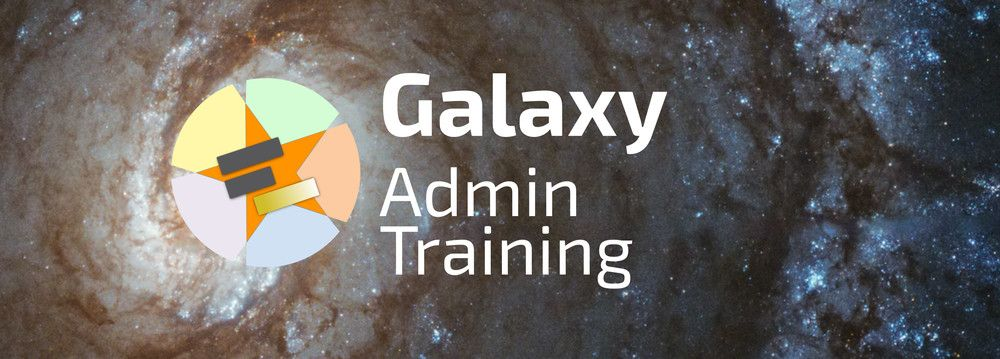 Galaxy Admin Training